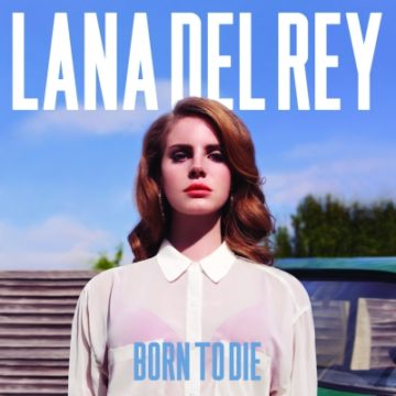 "Lana Del Rey ""Born to Die"" Review"