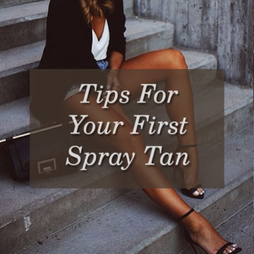 tips for your first spray tan