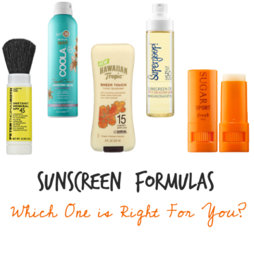 Sunscreen Formulas- Which One is Right For You?